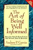 The Art of Being Well Informed, Andrew P. Garvin, 0895297302