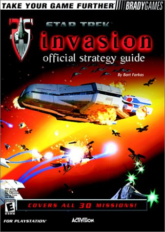 Star Trek Invasion Official Strategy Guide (PC Game Books) ()