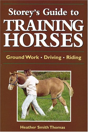 Storey's Guide to Training Horses (Storey's Guide to Raising) ebook