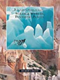 Strange Worlds, Fantastic Places, Editors of Reader's Digest, 0762100710