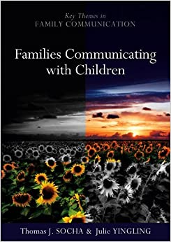 Families Communicating With Children by Thomas Socha (2010-07-19)