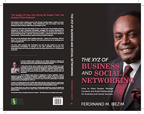 AND SOCIAL NETWORKING: How to Meet People, Manage Contacts and Build Relationships for Business and Career Sucess ()