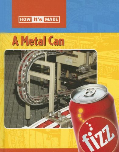 Download A Metal Can (How It's Made) pdf