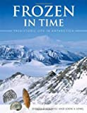 Frozen in Time, Jeffrey D. Stilwell and John A. Long, 0643096353