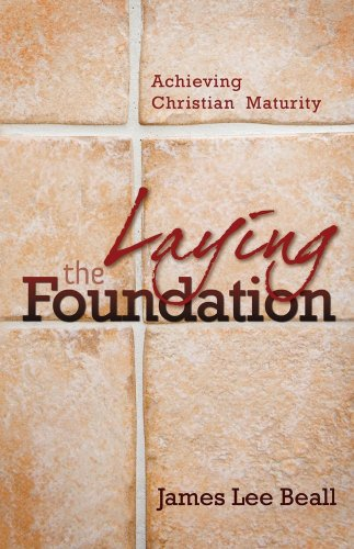Laying The Foundation by Bridge-Logos Publishers