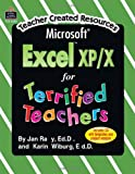 Microsoft Excel(R) XP/X for Terrified Teachers, Jan Ray, 0743938380