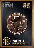 Josh Bell 2018 Baseball Treasure MLB Coins Copper Pittsburgh Pirates FD3210