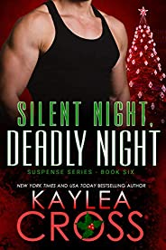 Silent Night, Deadly Night (Suspense Series Book 6)