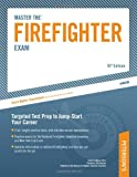 Master the Firefighter Exam, Arco Publishing Staff, 0768927188