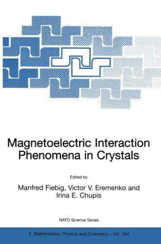 Magnetoelectric Interaction Phenomena in Crystals (Nato Science Series II:)