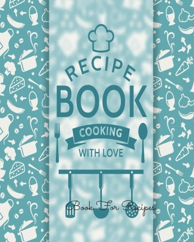 urnal Notebook. Recipe Keeper, Organizer To Write In, Storage for Your Family Recipes. Blank Book. Empty Fill in Cookbook Template 8 by 10in 100 pages ()