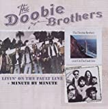 Livin On The Fault Line & Minute By Minute - Doobie Brothers