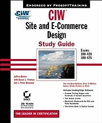 CIW: Site and e-Commerce Design Study Guide