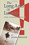 The Long Arm of Lunacy: More Swearing in English