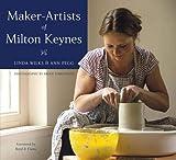 Maker-Artists of Milton Keynes