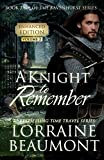 A KNIGHT TO REMEMBER : Ravenhurst Series Vol. 2 Enhanced Edition (Time Travel Romance) Includes Time to Remember and Dreams of Tomorrow
