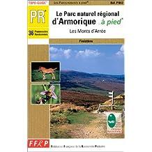 PARC NATUREL RÉGIONAL D'ARMORIQUE A PIED : LES MONTS D'ARRÉE