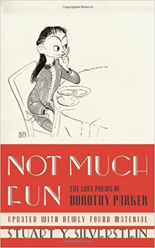Not Much Fun: The Lost Poems Of Dorothy Parker: Dorothy Parker, Stuart Y.  Silverstein: 9781439143179: Amazon.com: Books  Resume Dorothy Parker
