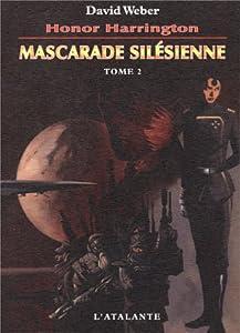 "Afficher ""Honor Harrington n° 6 Mascarade silésienne, vol. 2"""