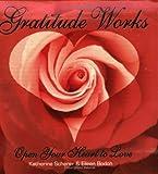Gratitude Works, Katherine Scherer and Eileen Bodoh, 0974855006