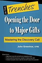 Opening the Door to Major Gifts: Mastering the Discovery Call