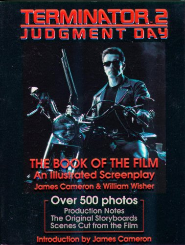 Terminator 2: Judgement Day The Book of the Film An Illustrated Screenplay