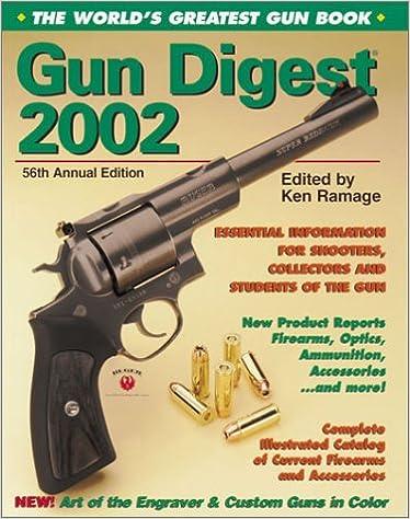 Google Buch online herunterladen Gun Digest: The World's Greatest Gun Book PDF DJVU FB2