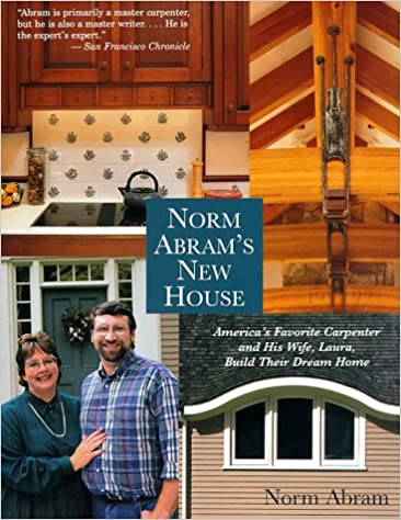 Norm Abrams New House