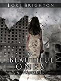 The Beautiful Ones (The Chosen Ones) (English Edition)