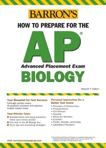 How to Prepare for the AP Biology (BARRON'S HOW TO PREPARE FOR THE AP BIOLOGY  ADVANCED PLACEMENT EXAMINATION)