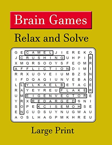 Brain Games - Relax and Solve: Over 200 Cleverly Hidden Puzzles in Large Print