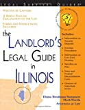 The Landlord's Legal Guide in Illinois, Diana Brodman Summers and Mark Warda, 1572482524