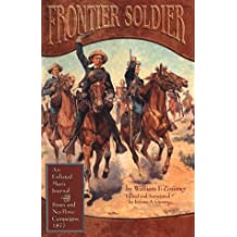 Frontier Soldier: An Enlisted Man'S Journal Of The Sioux And Nez Perce Campaigns, 1877