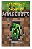 Learning to Survive in Minecraft: How to Play Guide