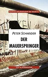 Buchners Schulbibliothek der Moderne / Peter Schneider, Der Mauerspringer: Text & Kommentar
