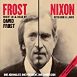 Frost/Nixon: Behind the Scenes of the Nixon Interviews | David Frost