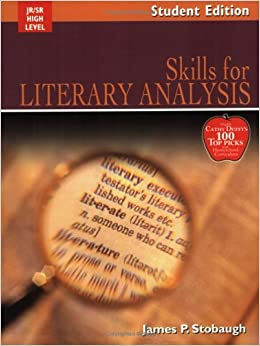 Skills For Literary Analysis: Encouraging Thoughtful Christians to be World Changers (Broadman & Holman Literature)
