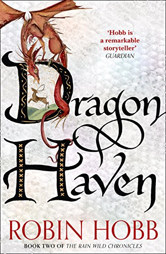 Dragon Haven (The Rain Wild Chronicles, Band 2)