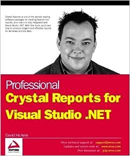 Professional Crystal Reports for Visual Studio  NET: David McAmis