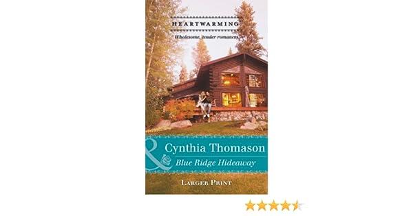 Blue Ridge Hideaway 9780263911251 Amazon Books