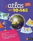 """Afficher """"L'atlas des 10-14 ans"""""""