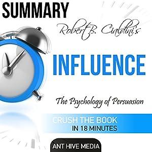 Summary: Robert Cialdini's 'Influence' Audiobook