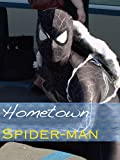 Hometown Spider-man/A Short Cosplayer Documentary