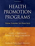 img - for Health Promotion Programs: From Theory to Practice book / textbook / text book