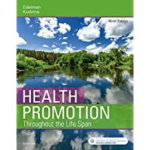 Health Promotion Throughout the Life Span, 9e