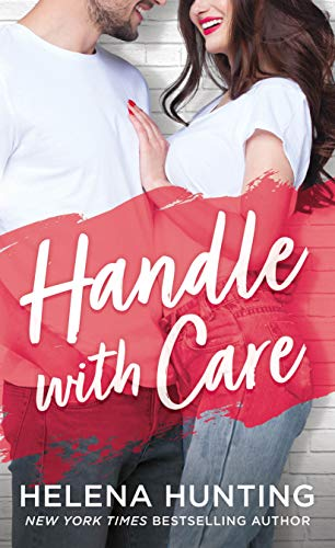 Handle With Care by [Hunting, Helena]