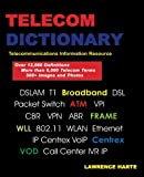 img - for Telecom Dictionary, PSTN, Pbx, Datacom, Broadband, IP Telephony and Iptv book / textbook / text book