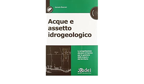 Acque e assetto idrogeologico. Con CD-ROM: 9788849629910: Amazon.com: Books