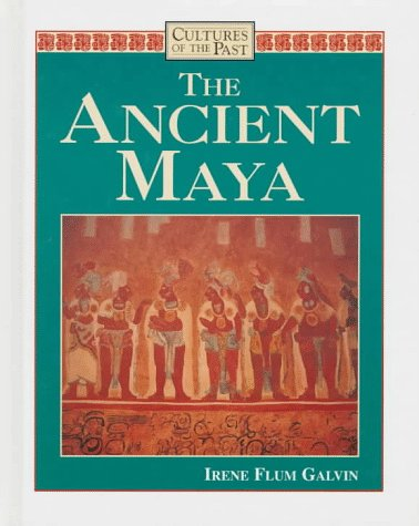The Ancient Maya (Cultures of the Past)