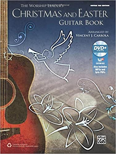 The Worship Leader\'s Christmas and Easter Guitar Book: Guitar TAB ...